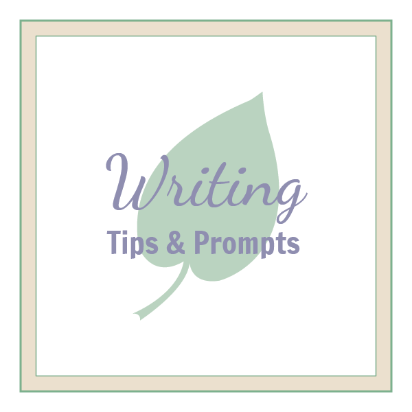 Writing Tips & Prompts