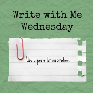 Writing prompt: use a poem as a starting point
