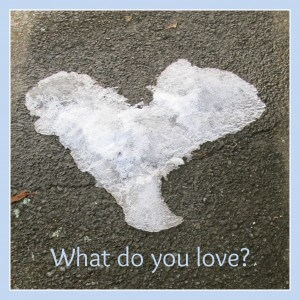 What do you love? Write about it and reconnect with the things you love to do.